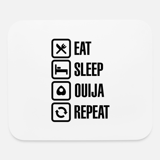 Occult Mouse Pads - Eat sleep Ouija repeat - spirit Ouija board ghost - Mouse Pad white