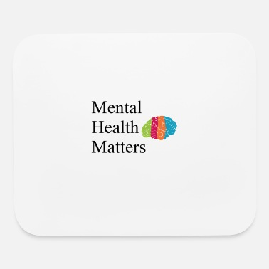 Mental Mental Health Matters - Mouse Pad