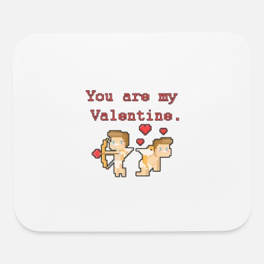 Funny Valetines Day Valentines Day T Shirt, You Are My Valentine Shirt - Mouse Pad