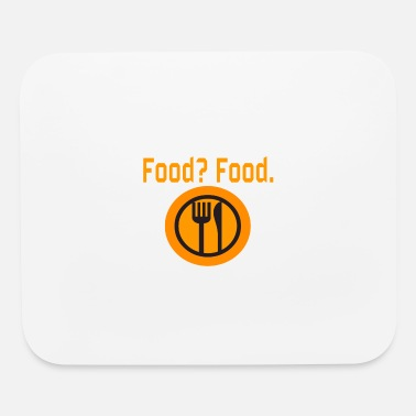 Food Food? Food. - Mouse Pad