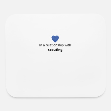 Relationship gift single taken relationship with scouting - Mouse Pad