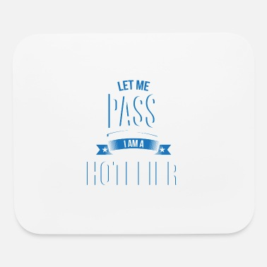Hotelier let me pass Hotelier gift birthday - Mouse Pad