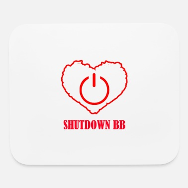 Shut Off Shutdown BB - Mouse Pad