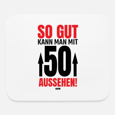 Inspiration So Good Can Man With 50 Appearance 3 50 Birthday H - Mouse Pad