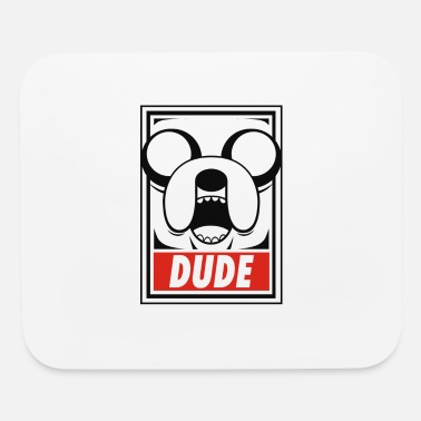 Dude Dude - Mouse Pad