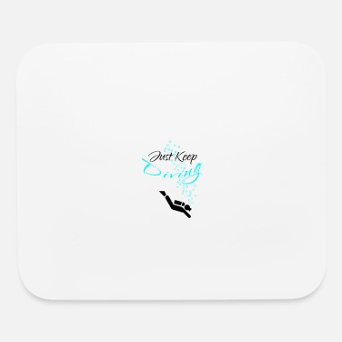 Dive Dive Diving Just Keep Diving - Mouse Pad