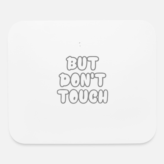 Look Good Mouse Pads - Look But - Mouse Pad white
