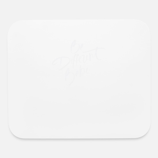 Different Mouse Pads - Be Different - Mouse Pad white