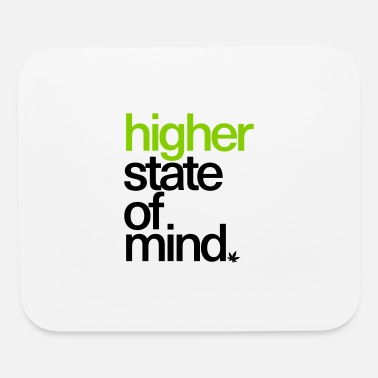 Higher State Of Higher State of Mind. - Mouse Pad