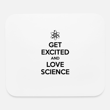 Excited Get Excited and Love Science - Mouse Pad