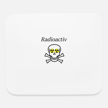 Radioactive - Mouse Pad
