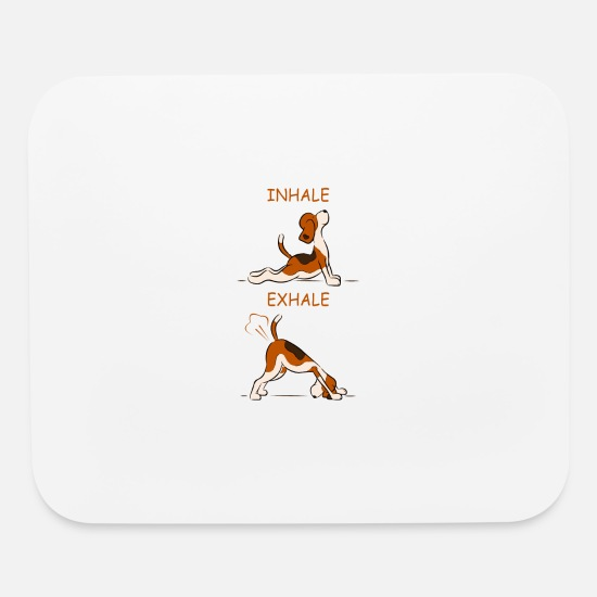 Dog Mouse Pads - Inhale, Exhale Funny Dog Design - Mouse Pad white