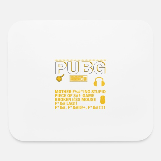 Pubg funny quote Mouse pad Horizontal - white