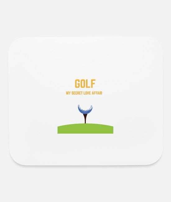 Love Golf Mouse Pads - GOLF MY SECRET LOVE AFFAIR - Mouse Pad white