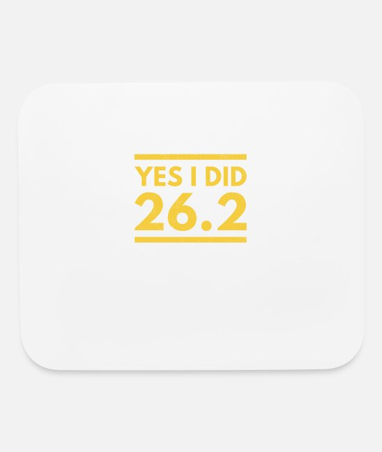 Boston Marathon Mouse Pads - Yes I Did 26.2 Boston Marathon - Mouse Pad white