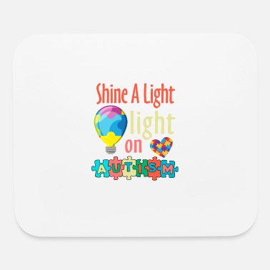Shine A Light Autism Awareness Month - Shine A Light - Mouse Pad