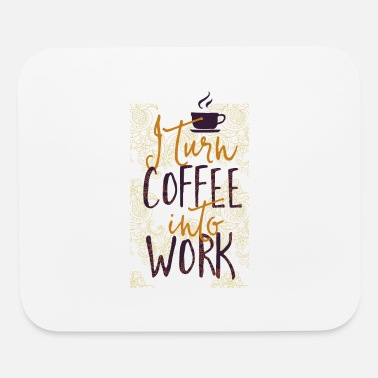 Caffeine I Turn Coffee Into Work Mandala Zen - Mouse Pad