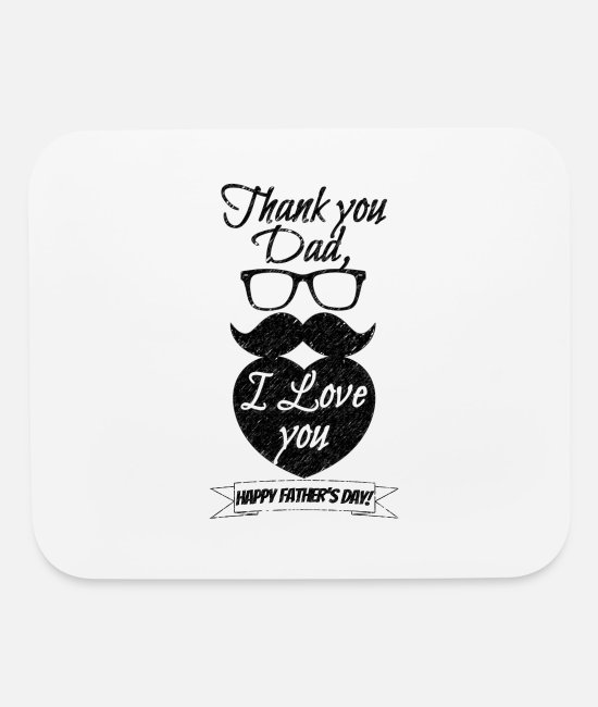 Love With Heart Mouse Pads - Happy Fathers Day Thank you Dad I Love you Black - Mouse Pad white