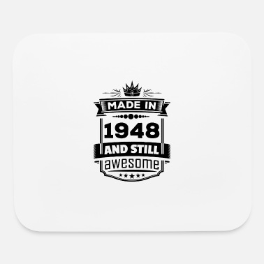 Vintage 1948 Made In 1948 And Still Awesome - Mouse Pad