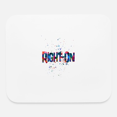 Awesome Rights right on 2 - Mouse Pad