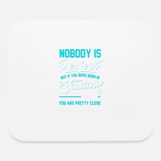 September Mouse Pads - January 1969 You are pretty close perfect - Mouse Pad white