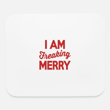 Cirrus I Am Freaking Merry - Mouse Pad