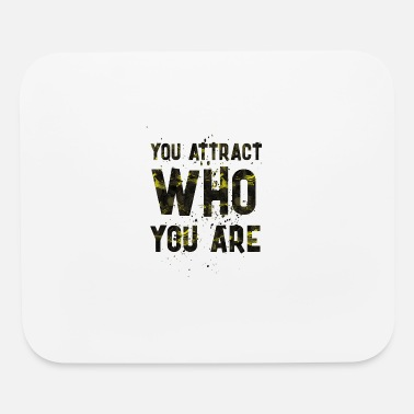 Attractive You attract - Mouse Pad