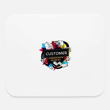 Custom CUSTOMER - Mouse Pad