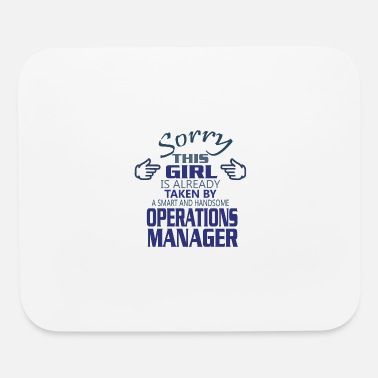 Operations Manager Sorry This Girl Is Taken By Operations Manager - Mouse Pad