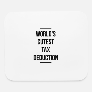 World s Cutest Tax Deduction - Mouse Pad