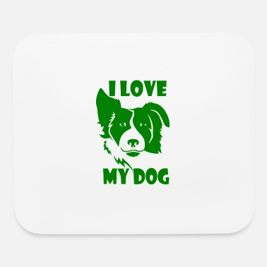 Hundeerziehung GIFT - I LOVE MY DOG 2 GREEN - Mouse Pad