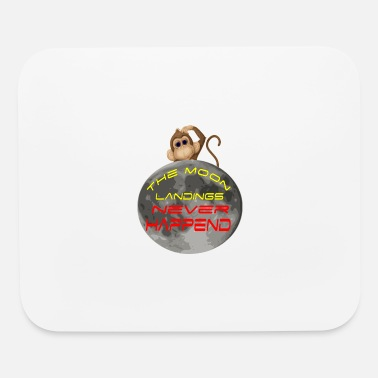 Outter Space the moon landings never happened - Mouse Pad