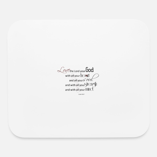 Love Mouse Pads - Luke 10:27 - Mouse Pad white