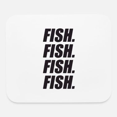 Fishing fish fish fish fish - Mouse Pad