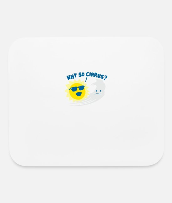 Movie Mouse Pads - Why So Cirrus - Mouse Pad white