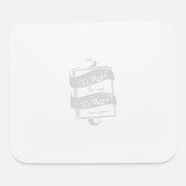 Read TO READ OR NOT TO READ - Mouse Pad