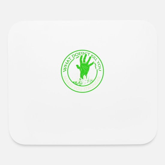 Stronger Mouse Pads - What Doesnt Kill You Makes You Stronger TillieMCal - Mouse Pad white