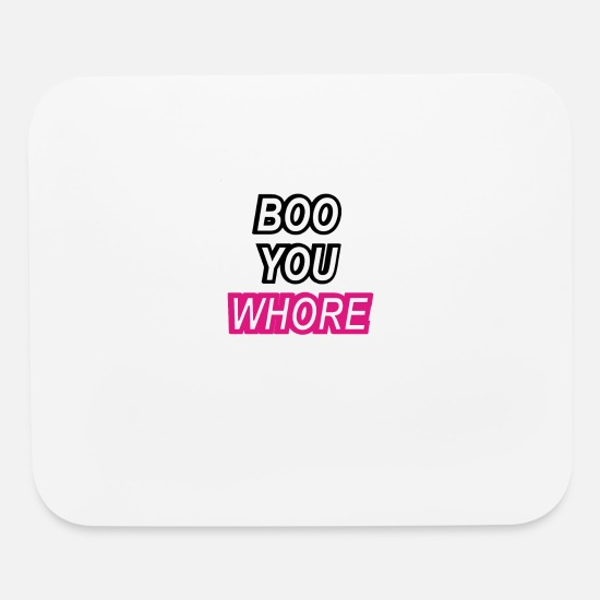 Your Mom Mouse Pads - Boo You Whore Swag Tumblr TillieMCallaway - Mouse Pad white