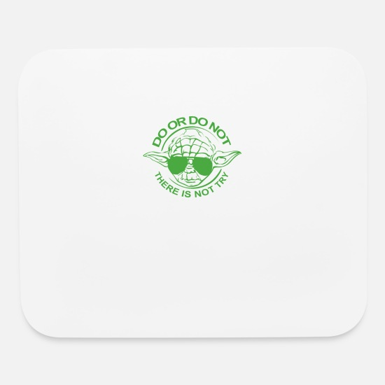 No Mouse Pads - Do Or Do Not There Is No Try TillieMCallaway - Mouse Pad white