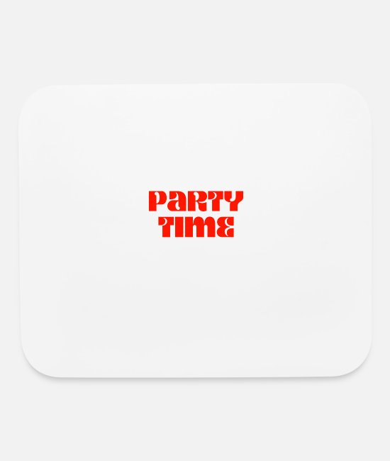 Nursing School Mouse Pads - Party Time My Kid Graduated - Mouse Pad white