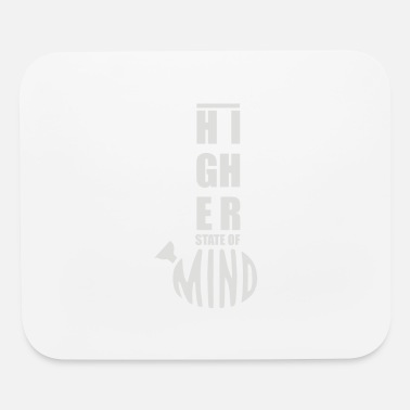 Higher State Of Higher State of Mind - Mouse Pad