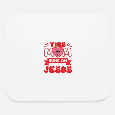 What This Mom runs on Jesus - Mouse Pad