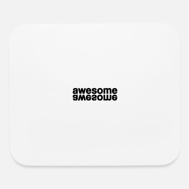 Awesomeness awesome - Mouse Pad