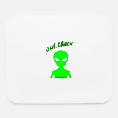 Out OUT THERE - Mouse Pad