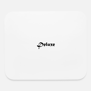 Deluxe Deluxe - Mouse Pad