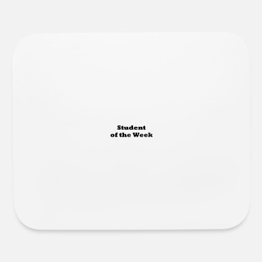 Week Student of the Week - Mouse Pad
