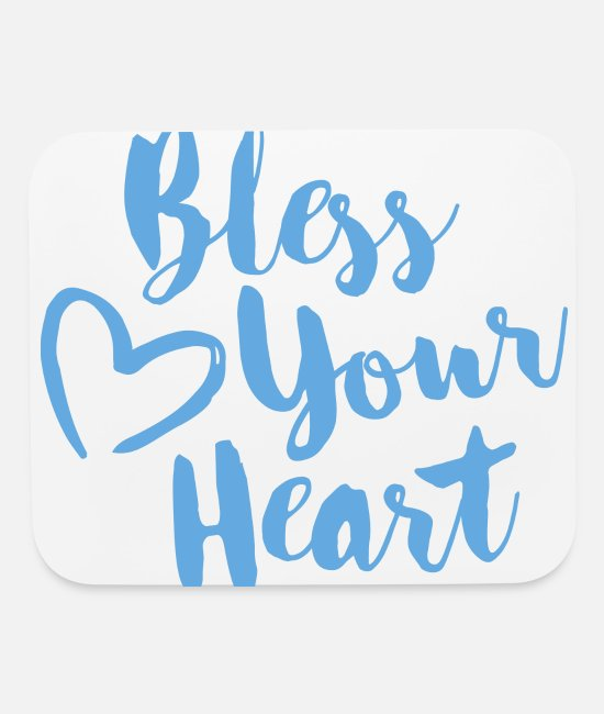 Heart Mouse Pads - bless your heart - Mouse Pad white