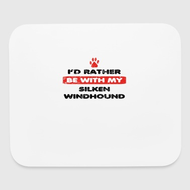 Hund dog rather love bei my SILKEN WINDHOUND - Mouse pad Horizontal