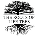THE ROOTS OF LIFE TEES