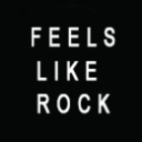 FEELS LIKE ROCK